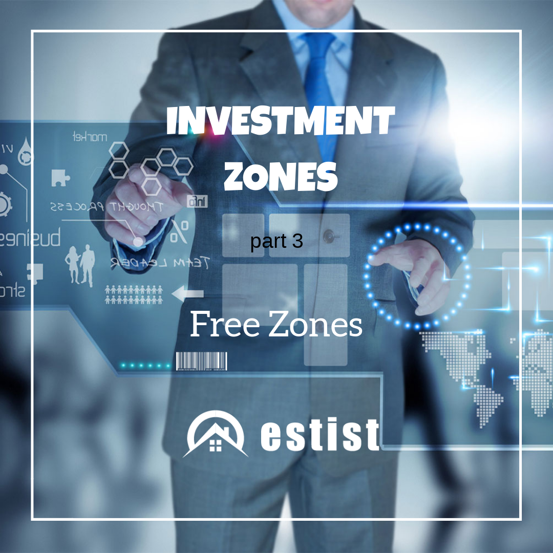 Investment Zones Part 3: Free Zones
