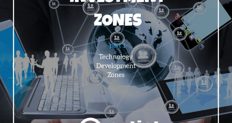 Investment Zones Part 1: Tecnology Development Zones