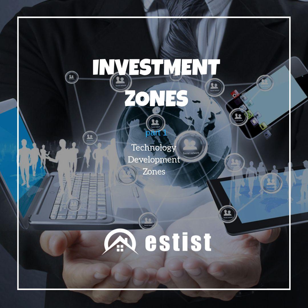 Investment Zones Part 1: Tecnology Development Zones